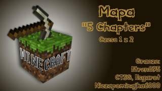 Minecraft'owe Ucieczki - 5 Chapters (1 z 2)