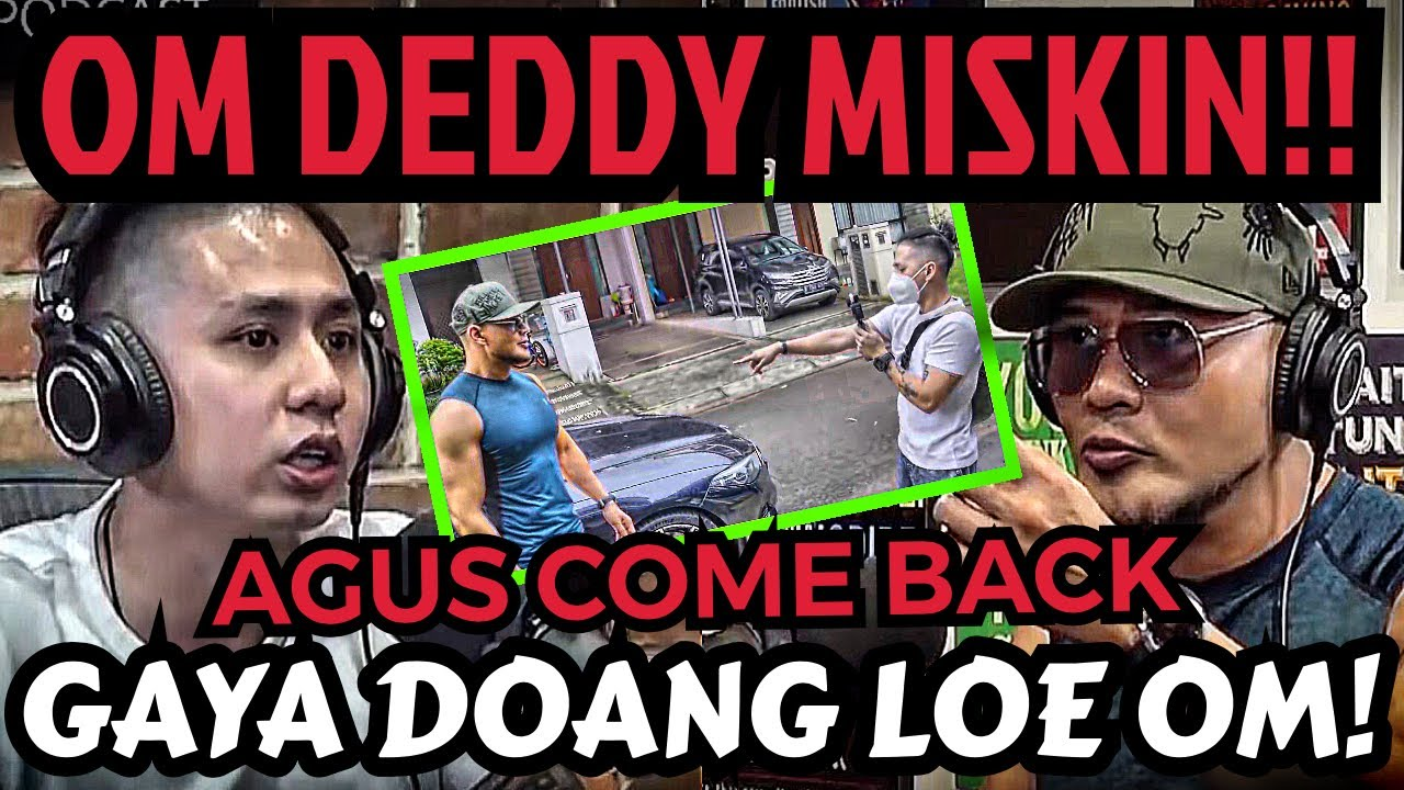 DEDDY CORBUZIER TUH ASLINYA MISKIN GUYS‼️🤣 -AGUS comeback - Deddy Corbuzier Podcast