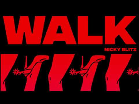 Nicky Blitz - Walk (Official Audio)