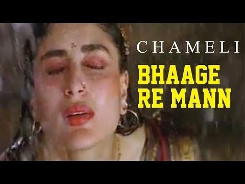Chameli - Bhaage Re Mann