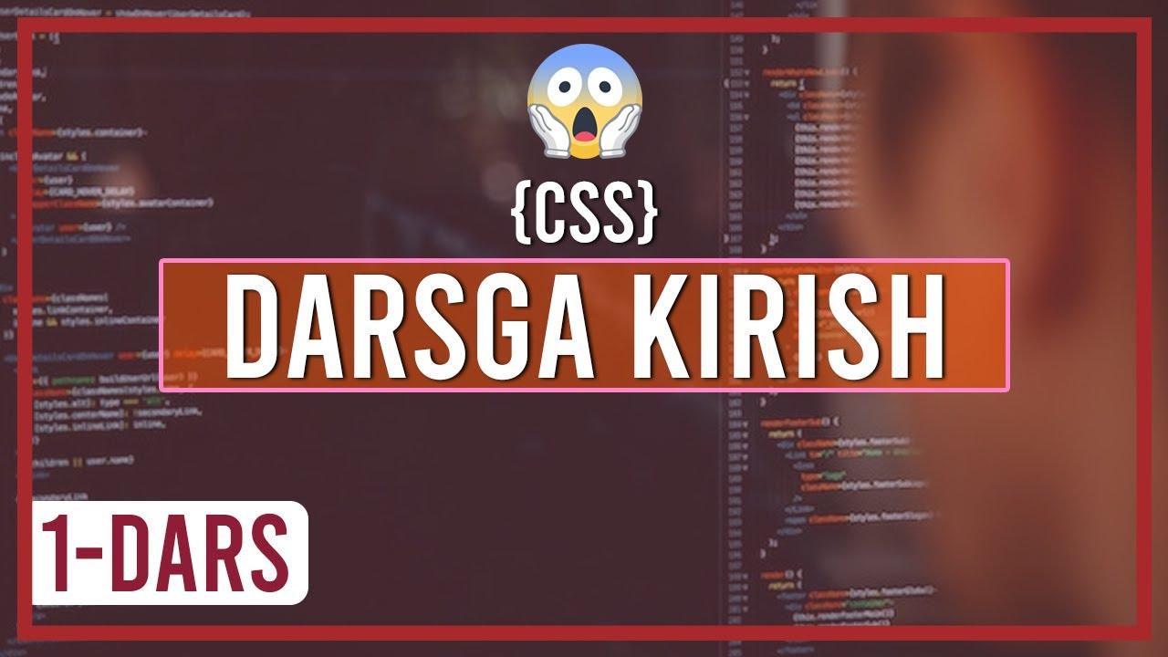 CSSni birga o'rganamiz, 1-dars
