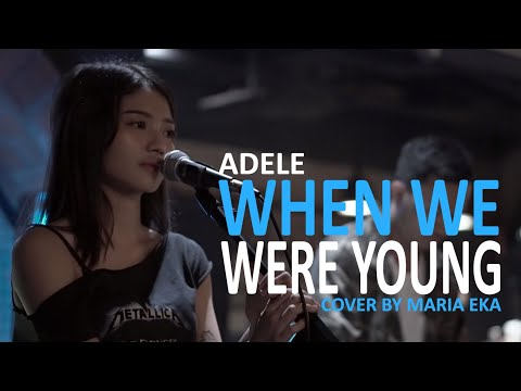 When We Were Young - Adele cover by Mirriam Eka