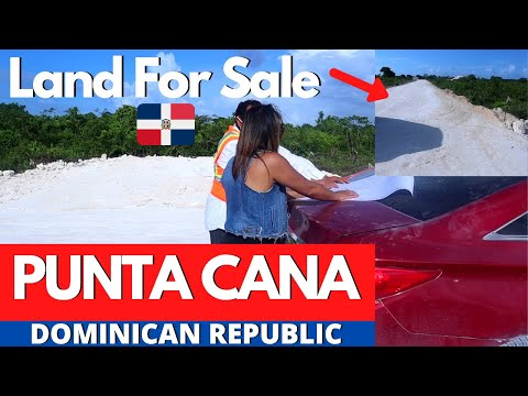 Cheap Land For Sale In Punta Cana | Real Estate In Dominican Republic