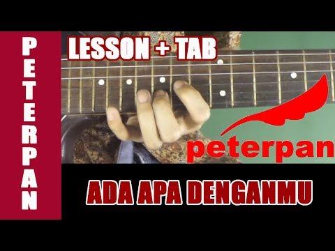 Belajar Gitar Peterpan Ada Apa Denganmu - Guitar Lesson + TAB [Full]