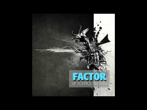 Factor - Up Science (Elegy Remix) mp3