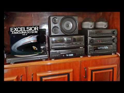 Excelsior ( A Máquina do Som - vol. 6 ) - 1977 - HQ