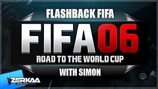 FIFA 06 WITH SIMON | FLASHBACK FIFA