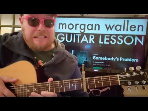 How To Play Somebody's Problem guitar Morgan Wallen // easy guitar tutorial beginner fingerstyle
