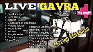Kumpulan lagu tarling lawas terbaik - Gavra musik live