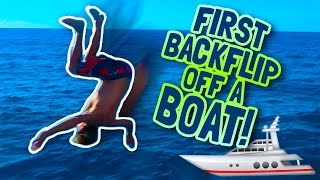 FIRST BACKFLIP OFF A BOAT EVER!!