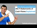 Gambar cover IAS 7 Statements of Cash Flows | IFRS Lectures | ACCA Exam | CPA Exam FAR | International Accounting