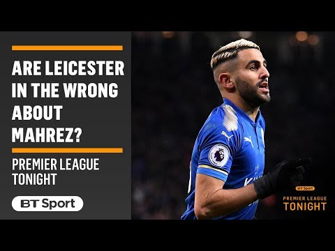 MUST-WATCH DEBATE: Have Leicester disrespected Riyad Mahrez? Tempers flare...