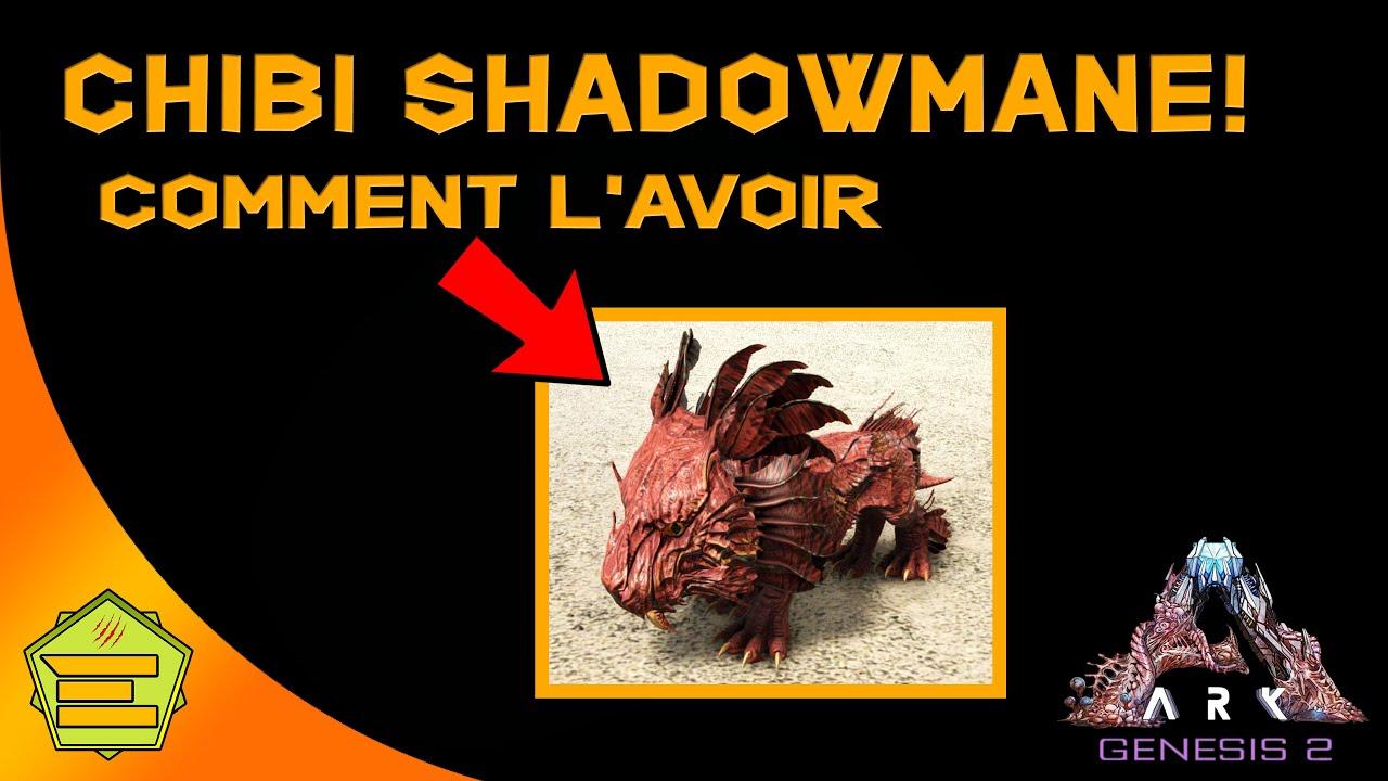 Chibi Shadowmane - comment l'avoir - ARK Genesis 2 - TUTO - PC/PS4/XBOX