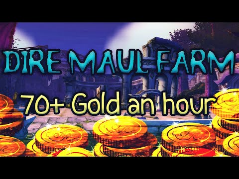 How to Farm Dire Maul North & East (70G+ P/hour - Classic