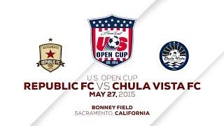 Sacramento Republic FC vs Chula Vista FC 5.27.15