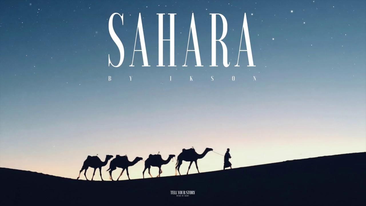 Ikson - Sahara (Official)
