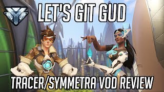 Let's Git Gud | Tracer/Symmetra Gameplay - Guide & Tips