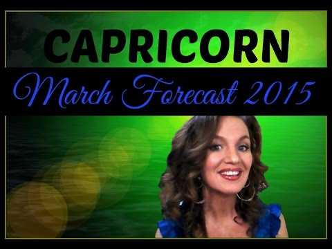 CAPRICORN MARCH FORECAST 2015-This month will dramatically change your life!