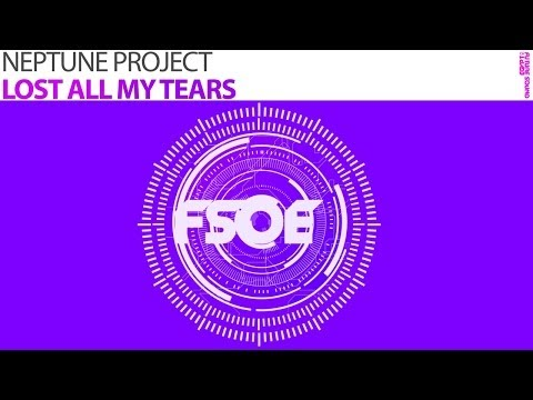 Neptune Project - Lost All My Tears (Original Mix)