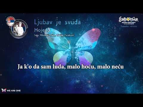 """Moje 3 - """"Ljubav Je Svuda"""" (Serbia) - Karaoke version"""