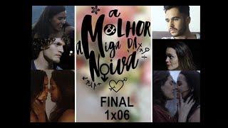 Скачать A MELHOR AMIGA DA NOIVA 1x06 Final