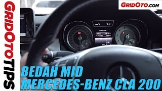 Bedah MID Mercedes-Benz CLA 200  | GridOto Tips