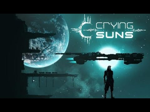 playing CRYING SUNS for the FIRST time!!!  