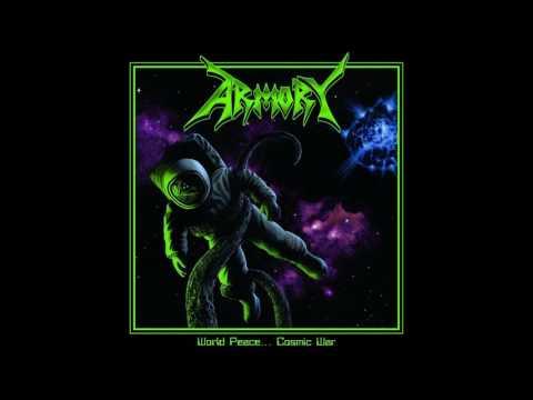 Armory - World Peace... Cosmic War (Full Album) - 2016