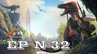 Gameplay - FR - ARK Survival Evolved par Néo 2.0 - Episode 32