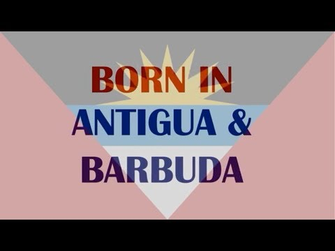 Born In Antigua & Barbuda (celebrities, athletes, musicians.
