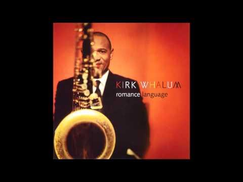 Kirk Whalum - Dedicated To You mp3