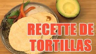 Recette de tortilla mexicaine maison à la farine de maïs