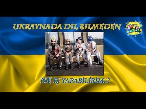 Ukrayna'da Dil bilmeden ne iş yaparım ?