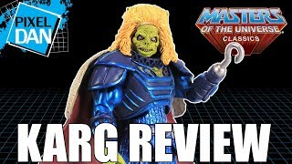 Karg Masters of the Universe Classics Figure Video Review
