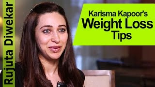 Karisma Kapoor's Tips for Weight Loss - Rujuta Diwekar - Indian Food Wisdom
