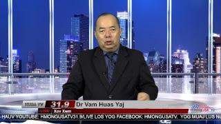Dr Vam Huas Yaj Xov Xwm 4-25-2017