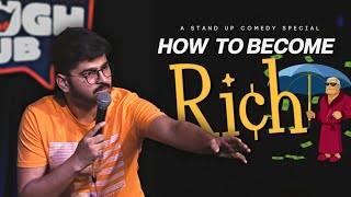 Download How to become Rich ? Stand-up Comedy by Rajat Chauhan (Second video) Mp3 and Videos
