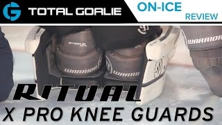 Warrior Ritual X Pro Goalie Knee Guards // On-Ice Review