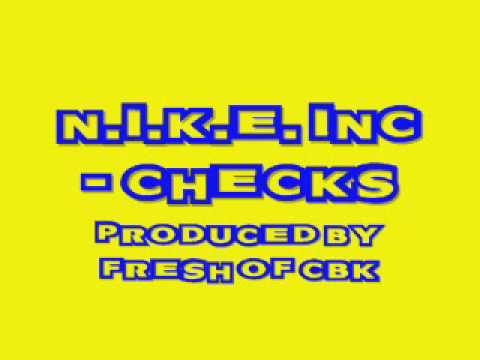 N.I.K.E. INC - Checks [Jerkin Song]