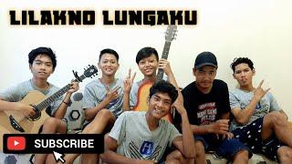 Lilakno Lungaku - Losskita (Cover by Gapuk Squad)