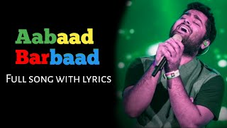 Aabaad Barbaad (Lyrics) - Arijit Singh | Pritam, Sandeep Srivastava | Ludo Movie
