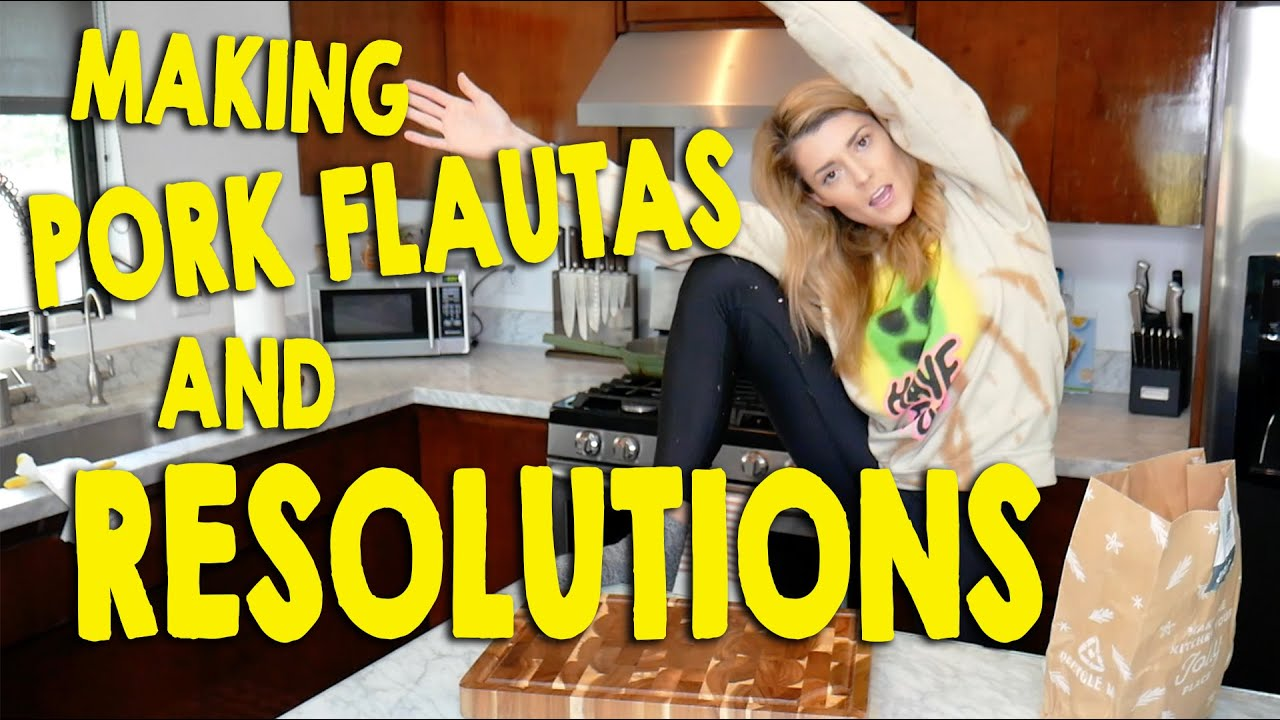 MAKING PORK FLAUTAS & RESOLUTIONS // Grace Helbig