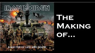 Iron Maiden: Making of A Matter of Life and Death (Full Version)