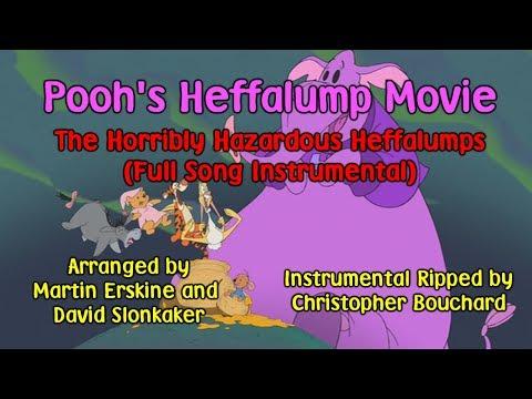 Pooh's Heffalump Movie OST: The Horribly Hazardous Heffalumps (Full Song Instrumental - Updated Rip)