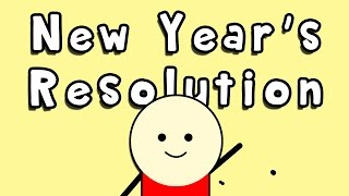 Tips on how to make a good new year's resolution and stick it.this is my final video for 2014 very first motion graphic this chanel...