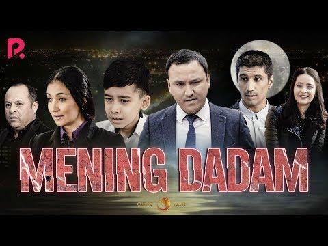 Mening Dadam (o'zbek Film) | Менинг дадам (узбекфильм) 2019