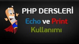 Php Dersleri 3 - Echo ve Değişken tanımlama Uygulaması