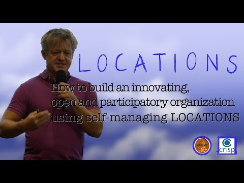 LOCATIONS Talk - How to build an innovating, open and participatory organization
