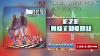Omengho EZE NOTUGHU BENIN MUSIC AUDIO.mp3