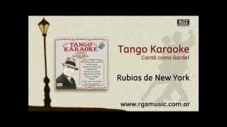 Tango Karaoke - Cantá como Gardel - Rubias de New York